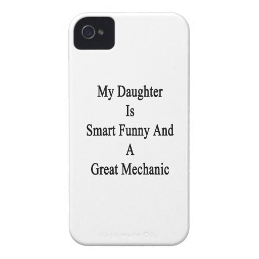 My Daughter Is Smart Funny And A Great Mechanic Blackberry Cases