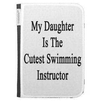 My Daughter Is The Cutest Swimming Instructor Kindle Folio Case