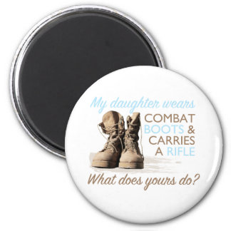 My Daughter Wears Combat Boots 2 Inch Round Magnet