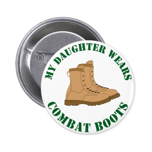 My Daughter Wears Combat Boots - Button