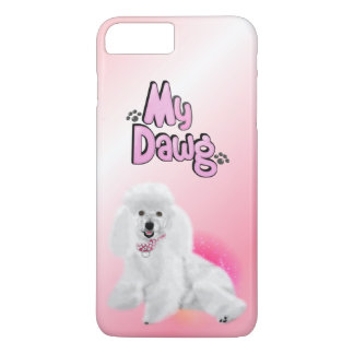 My Dawg Poodle* - iPhone 7 Plus Case