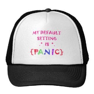 My Default Setting is Panic Mesh Hat