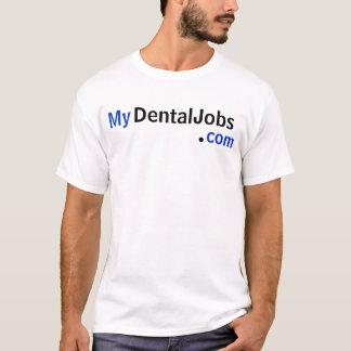 My, DentalJobs, ., com T-Shirt