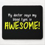 My Doctor Says My Blood Type is AWESOME