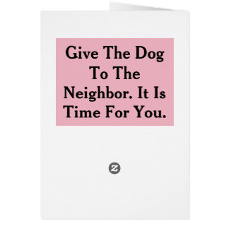 My Dog Bit Me Card