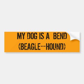 MY DOG IS A  BEND(BEAGLE--HOUND) BUMPER STICKER