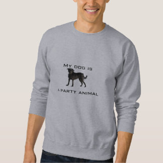 My dog is a party animal pullover sweatshirts