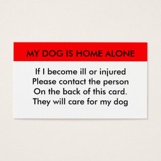 My dog is home alone contact card