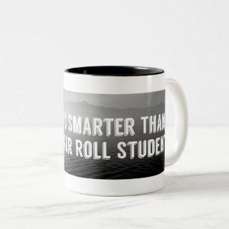 """""""My Dog Is Smarter Than..."""" - Mug"""