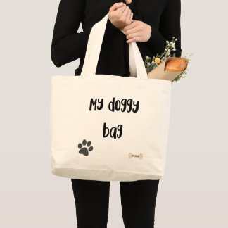 My Doggy Bag, large Large Tote Bag