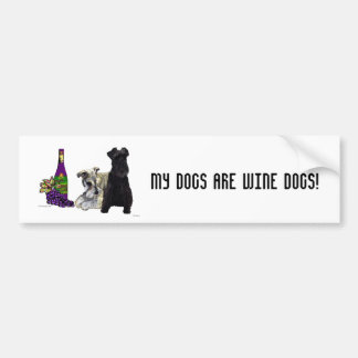 My Dogs Are Wine Dogs - Bumper Sticker