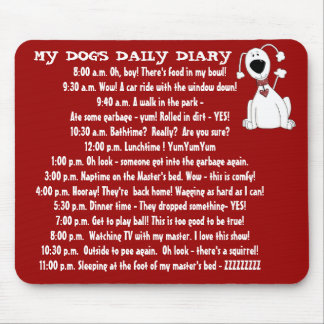 My Dog's Daily Diary Funny Pet Mouse Pad