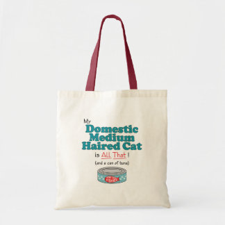 My Domestic Medium Haired Cat is All That! Tote Bag