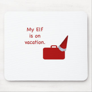 My Elf is on vacation products Mousepads