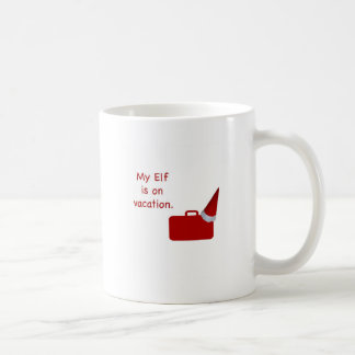 My Elf is on vacation products Coffee Mugs