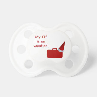 My Elf is on vacation products Pacifier