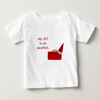 My Elf is on vacation products T Shirt