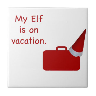 My Elf is on vacation products Tile