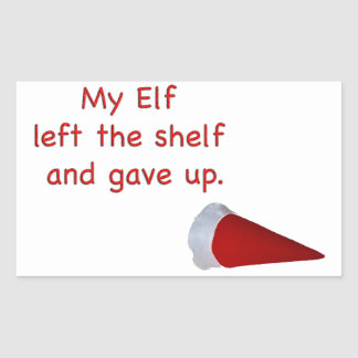 My Elf left the shelf and gave up