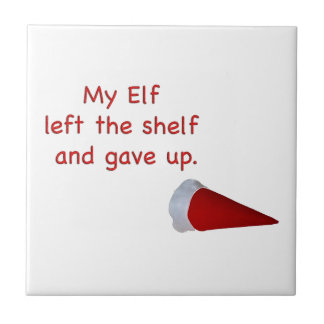 My Elf left the shelf and gave up Ceramic Tiles