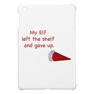 My Elf left the shelf and gave up Case For The iPad Mini