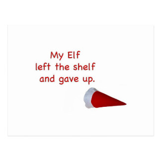 My Elf left the shelf and gave up Postcard