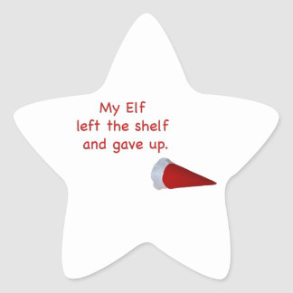 My Elf left the shelf and gave up Star Sticker