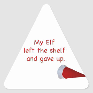My Elf left the shelf and gave up Triangle Sticker