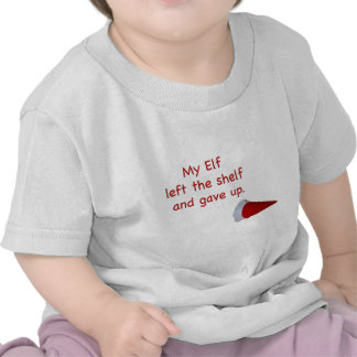 My Elf left the shelf and gave up T-shirt