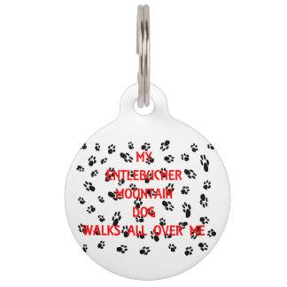 my entlebucher walks on me pet name tag