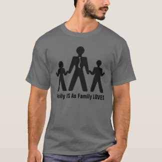 My Family Loves T-Shirt