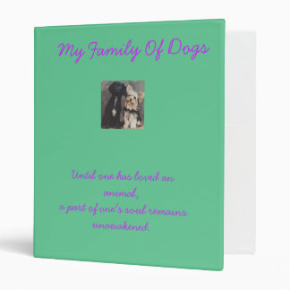 My Family--My Dogs photo album 3 Ring Binder