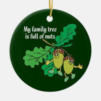 My Family Tree is Full of Nuts Genealogy Ornament