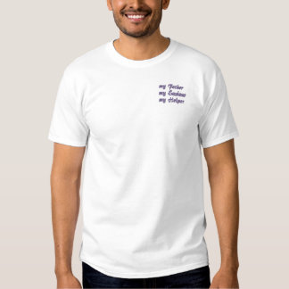 my Father my Saviour my Helper Embroidered T-Shirt