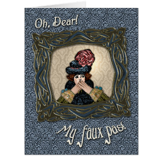 My Faux Pas - Just Saying I am Sorry - Personalize Card