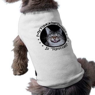 My Favorite Breed Is Rescued Pet Sweater Pet Tee Shirt