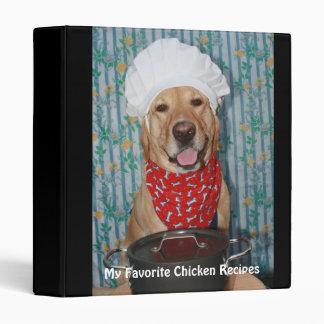 My Favorite Chicken Recipes Vinyl Binders