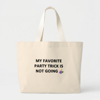 My Favorite Party Trick Large Tote Bag