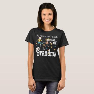 My Favorite People Call Me Grandma Tshirt