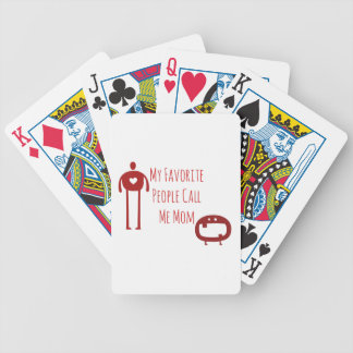 My Favorite People Call Me Mom Bicycle Playing Cards