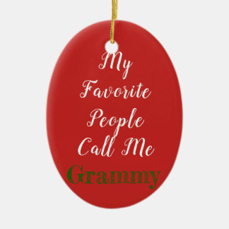 My favorite people call me...ornament ceramic ornament