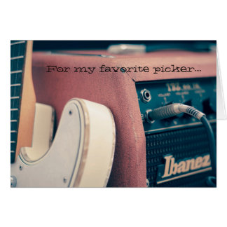 My Favorite Picker Guitarist Greeting Card