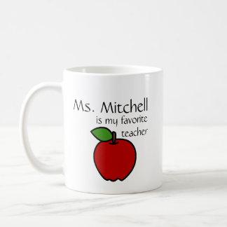 My Favorite Teacher Mug - Customize
