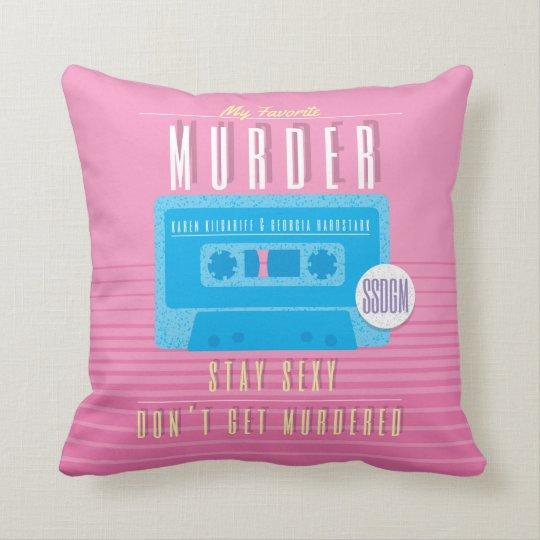My Favourite Murder Cushion - SSDGM - 80s Style