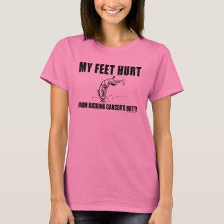 My Feet Hurt From Kicking Cancer's Butt T-Shirt