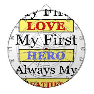 My First Love My First Hero Always My Dad Dartboard
