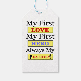 My First Love My First Hero Always My Dad Gift Tags
