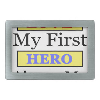 My First Love My First Hero Always My Mother Belt Buckles