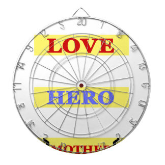 My First Love My First Hero Always My Mother Dart Board