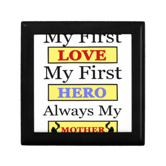 My First Love My First Hero Always My Mother Gift Box